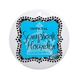Scrapbook Hoarder Ornament (Round)