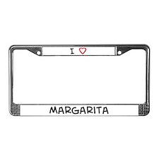 I Love Margarita License Plate Frame