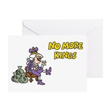 No More Kings Greeting Card