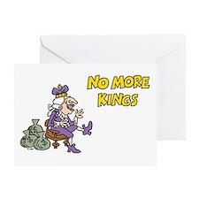 No More Kings Greeting Card