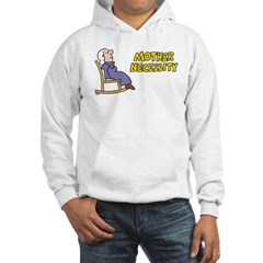 Mother Necessity Hooded Sweatshirt