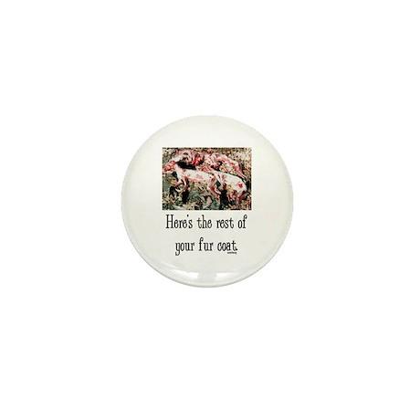 Rest of Your Fur Coat Mini Button