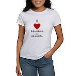 I LOVE GRANDMA AND GRANDPA :) Women's T-Shirt