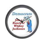 Democrats are Jackasses Wall Clock