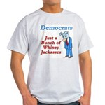 Democrats are Jackasses Ash Grey T-Shirt