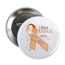 "I Wear Orange for my Mom 2.25"" Button"