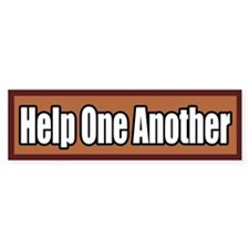 Help One Another Volunteerism Bumper Bumper Sticker
