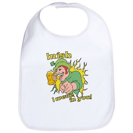 Irish I Were In You! Bib