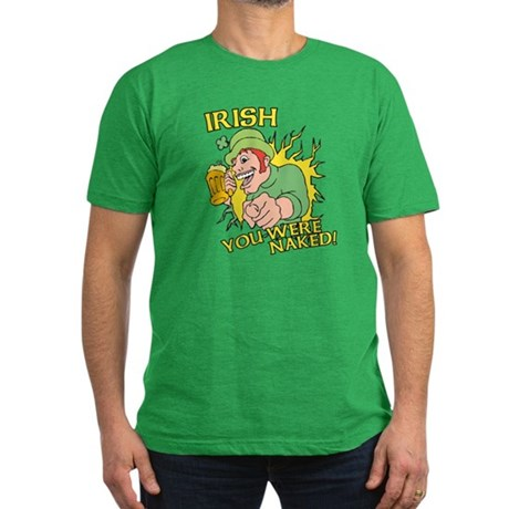 Irish You Were Naked Mens Fitted Dark T-Shirt