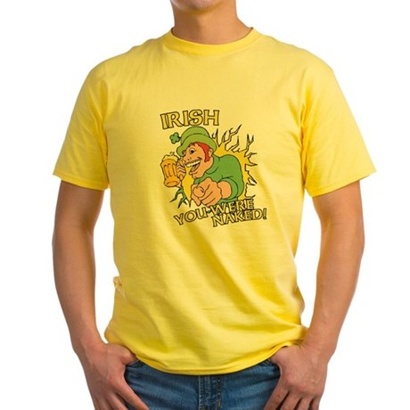 Irish You Were Naked Yellow T-Shirt