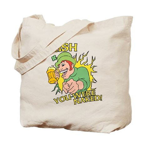 Irish You Were Naked Tote Bag