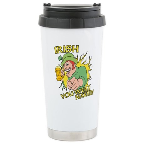 Irish You Were Naked Ceramic Travel Mug