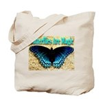 Butterflies Are Magic Tote Bag