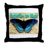 Butterflies Are Magic Throw Pillow