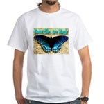 Butterflies Are Magic White T-Shirt