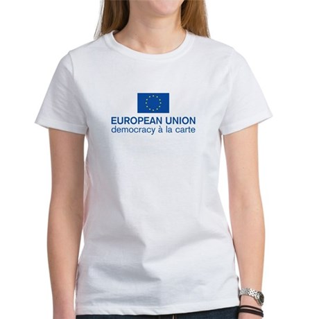 European Union Democracy a l Women's T-Shirt