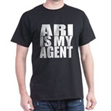 Ari is My Agent T-Shirt