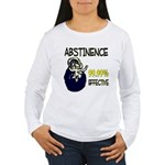 Abstinence: 99.99% Effective Women's Long Sleeve T