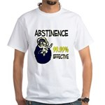 Abstinence: 99.99% Effective White T-Shirt