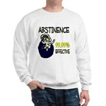 Abstinence: 99.99% Effective Sweatshirt