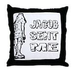 Jacob Sent Me Throw Pillow