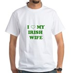I Love My Irish Wife White T-Shirt