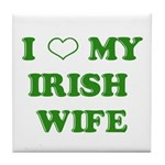 I Love My Irish Wife Tile Coaster