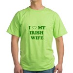 I Love My Irish Wife Green T-Shirt