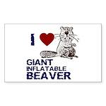 I (HEART) GIANT INFLATABLE BEAVER Sticker (Rectang