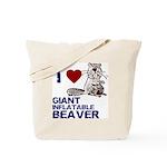 I (HEART) GIANT INFLATABLE BEAVER Tote Bag
