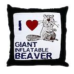 I (HEART) GIANT INFLATABLE BEAVER Throw Pillow