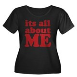 Its all about me Women's Plus Size Scoop Neck Dark
