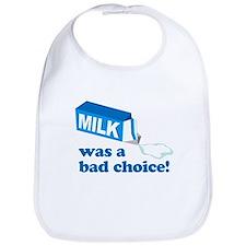 Milk Bad Choice Anchorman Bib