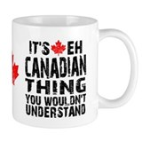 Canadian Thing Mug