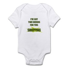 Two words : Shopping! Infant Bodysuit