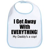 I get away with everything/Daddy Bib