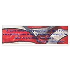 Big Gov Quote Jefferson Bumper Sticker