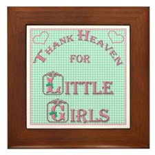 Thank Heaven for Little Girls Framed Tile