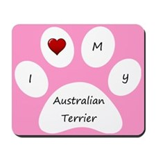 Pink I Love My Australian Terrier Mouse Pad
