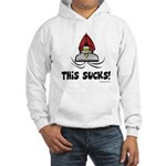 This Sucks! Hooded Sweatshirt