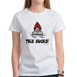 This Sucks! Women's T-Shirt
