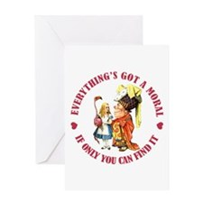 EVERYTHING'S GOT A MORAL Greeting Card