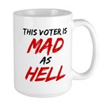MAD AS HELL b Large Mug