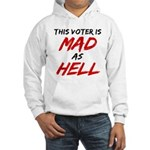 MAD AS HELL b Hooded Sweatshirt
