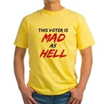 MAD AS HELL b Yellow T-Shirt