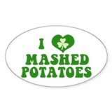 I Love Mashed Potatoes Decal