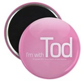 I'm with Tod magnet