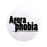 Agoraphobia 3.5&quot; Button (100 pack)