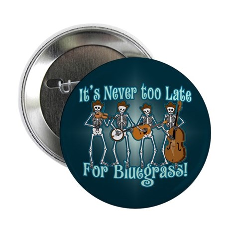 "Bluegrass Beyond 2.25"" Button"
