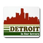 Detroit Is For Lovers Mousepad